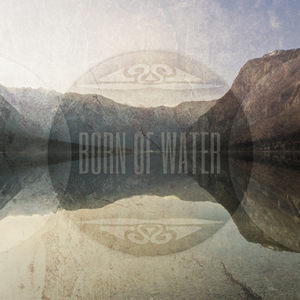Born of Water Music Cover